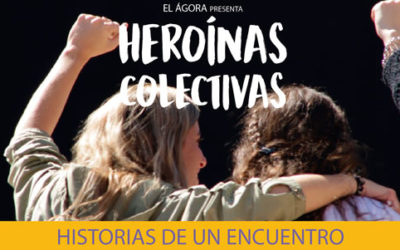 HEROÍNAS COLECTIVAS